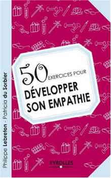 50 exercices pour développer son empathie.