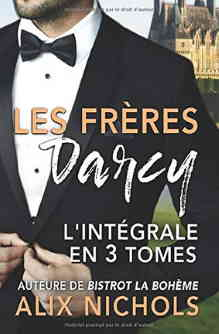 Les frères Darcy. L'intégrale en 3 tomes.